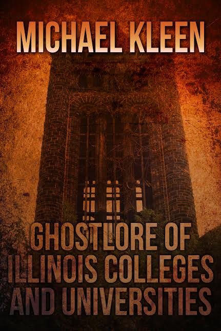 Ghostlore of Illinois Colleges and Universities